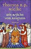 Die Brücke von Avignon. 1. Teil der Avignon-Trilogie